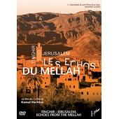 Tinghir-Jerusalem : Les �chos Du Mellah de Kamal Hachkar