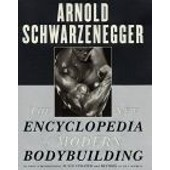 The New Encyclopedia Of Modern Bodybuilding (Revised And Updated) de arnold schwarzenegger