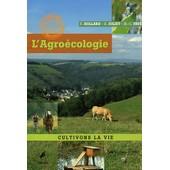 L'agro�cologie - Cultivons La Vie de H�l�ne Hollard