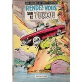 Une Enqu�te De Jean Valhardi - Rendez-Vous Sur Le Yukon 8