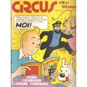 Circus N� 33 : Storm / Bourgeon / L'affaire Fourneaux / Le Pastiche Du Mois : Tintin