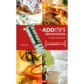 Les Additifs Alimentaires de Monique Vial