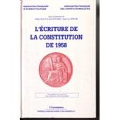 L'�criture De La Constitution De 1958 de Didier Maus,Louis Favoreu,J-L Parodi