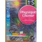 Micromega Physique Chimie 1ere S - Grand Format - Programme 2011 de Jean Fran�ois le marechal
