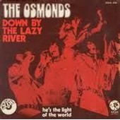 Down By The Lazy River - Osmonds