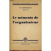 Le Memento De L'organisateur - Bibliotheque Professionnelle Et Sociale. de PASDERMADJIAN H.