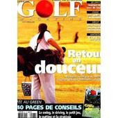 Golf Magazine - N�174 - Mpars 2004 - Retour En Douceur - Physique, Technique Et Materiel : Reprenez Dans Les Meilleures Conditions. de COLLECTIF