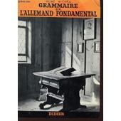 Grammaire De L'allemand Fondamental. de ren� michea