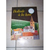 Ballade � La Lune de Alfred De Musset