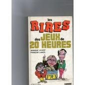Les Rires Des Jeux De 20 Heures de HYVERT, Monique - LANCEL, Fran�ois