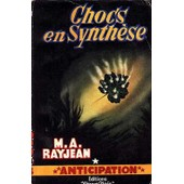 Chocs En Synth�se de M. A. Rayjean