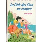 Le Club Des Cinq Va Camper de jean sidobre