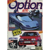 Option Auto N�43, La Guerre Du Design, Special Golf, Jantes Et Pneus/ Tuning Story, De La Golf I � La Golf Iii / ... de Collectif