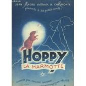 Hoppy La Marmotte. de Philippe Gaussot