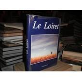 Loiret (Le) de Jacques Debal