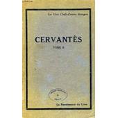 Cervantes, Ii, La Galathee, Les Nouvelles Exemplaires, Le Theatre de Cervantes