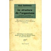 La Structure De L'organisme, Introduction A La Biologie A Partir De La Pathologie Humaine de GOLDSTEIN KURT