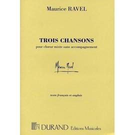 Ravel 3 Chansons SATB Solistes et SATB Ch¿ur