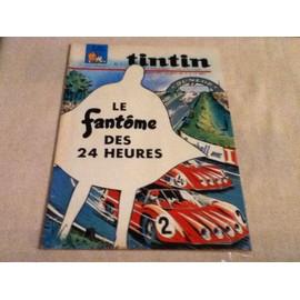 Tintin Le Journal Des Jeunes De 7 A 77 Ans N� 1021 : Le Fantome Des 24 Heures