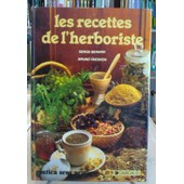 Les Recettes De L'herboriste de Serge Bernard Bruno Vaesken