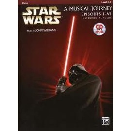 STAR WARS MUSICAL JOURNEY EPISODES I - VI FLUTE + CD