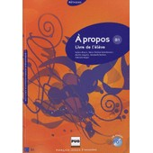 A Propos B1 - Livre De L'�l�ve (1cd Audio) de Fabienne Nugue