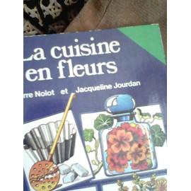 La Cuisine en fleurs - Devivaise Lise