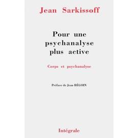 Pour Une Psychanalyse Plus Active - Sarkissof