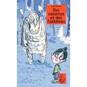 Des Vampires Et Des Fantomes de Yann Autret