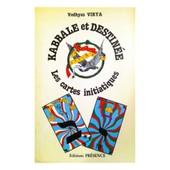Kabbale Et Destin�e, Les Cartes Initiatiques de Virya