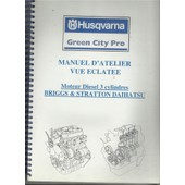 Manuel D'atelier Vue �clat�e Moteur Diesel 3 Cylindres Briggs & Stratton Daihatsu de Collectif