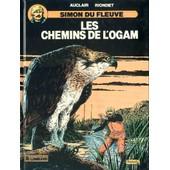 Simon Du Fleuve ( Tome 7 ) : Les Chemins De L'ogam ( �dition Originale : 10/1988 ) de claude auclair - alain riondet