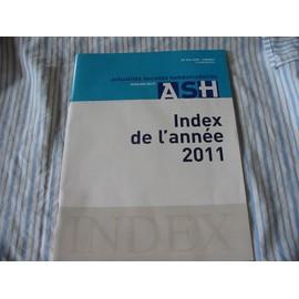 Actualit�s Sociales Hebdomadaires - Ash Index De L'ann�e 2011