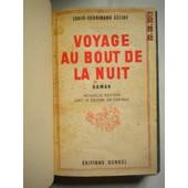 Voyage Au Bout De La Nuit. Nouvelle �dition Avec 15 Dessins De Gen-Paul. de louis-ferdinand c�line