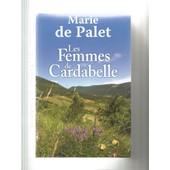 Les Femmes De Cardabelle de Marie de Palet