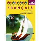 Facettes Fran�ais Cm2 de Mich�le Sch�ttke