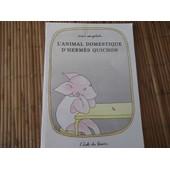 L'animal Domestique D'herm�s Quichon de Anais Vaugelade