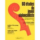 60 �tudes Du Jeune Violoncelliste - Feuillard