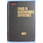 Cours De Math�matiques Sup�rieures - Tome 4 - 2�me Partie (Traduit Du Russe Par Djilali Embarek En 1984) de Vladimir Ivanovitch Smirnov