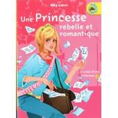 Journal D Une Princesse - Tome 6 - Une Princesse Belle Et Romantique de MEG CABOT