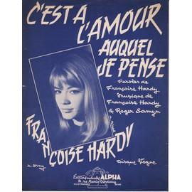 """Partition Françoise Hardyè """"C'est à l'amour auquel je pense"""""""