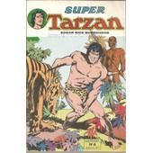 Super Tarzan ( Mensuel ) N� 4 :