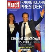 Paris Match 3286 / Fran�ois Hollande, Son Parcours (64 Pages)/ Jos� Garcia / Garbage /