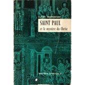 Saint Paul Et Le Myst�re Du Christ de Claude Tresmontant