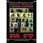 Encyclopedie Evolutive Du Krav Maga de ALAIN COHEN