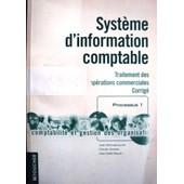 Systeme D'information Comptable Traitement Des Operations Commerciales Corrige, Bts Compta Et Gestion Des Organisations de Collectif