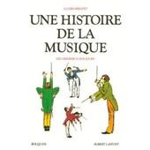 Une Histoire De La Musique de lucien rebatet