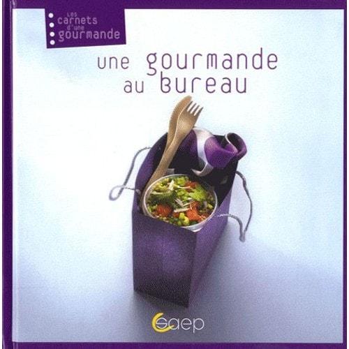 9782737279003 - Emmanuelle Andrieu: Une Gourmande Au Bureau - Livre