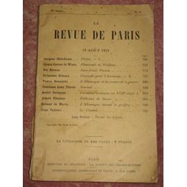La Revue De Paris 38e Ann�e N�16 - J. Chardonne - P. Bibesco - P. Renouvin - A. Flament - De Mar�s