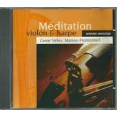 Meditation : Violon & Harpe De Massenet, Albinoni, Gluck, - Cesar Velev